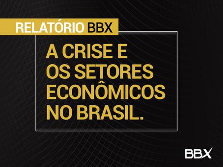 [Relatório] A Crise e os Setores Econômicos no Brasil
