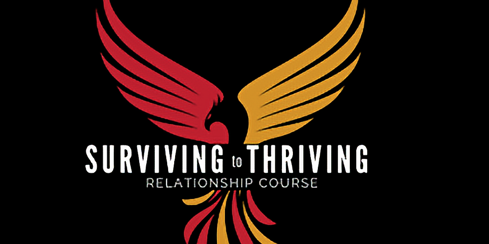 Surviving to Thriving Relationship Course