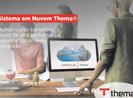 Sistema em Nuvem Thema® oferece o melhor custo-benefício do mercado