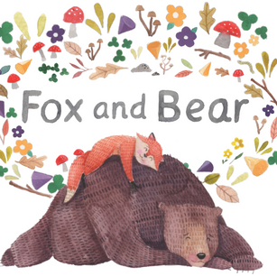 Fox and Bear - Illustrations and Story by Lauren Reese