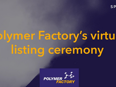 Polymer Factory's virtual listing ceremony