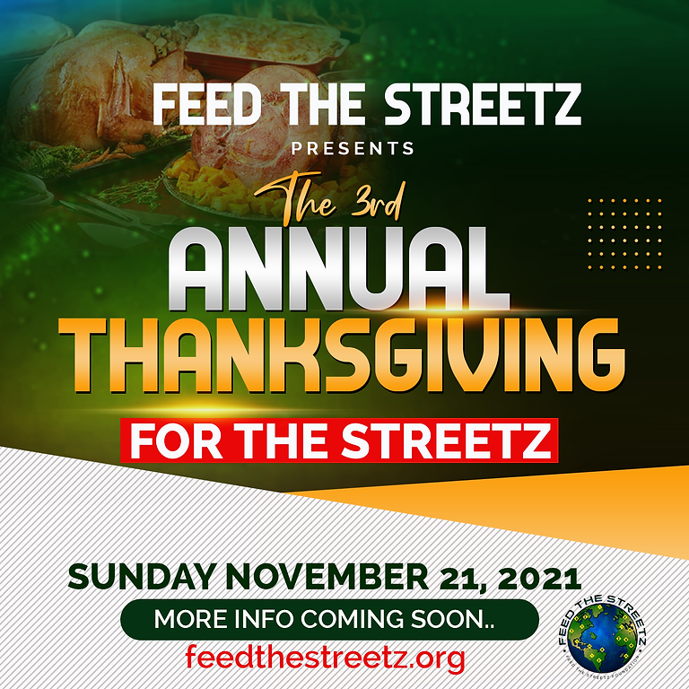 The 3rd Annual Thanksgiving For The Streetz