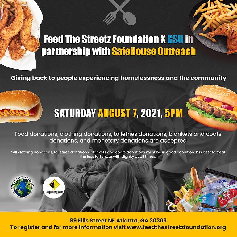Feed The Streetz X GSU X SafeHouse