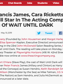 Peter Francis James, Cara Ricketts And More Will Star In The Acting Company's Reading Of WAIT UNTIL DARK 