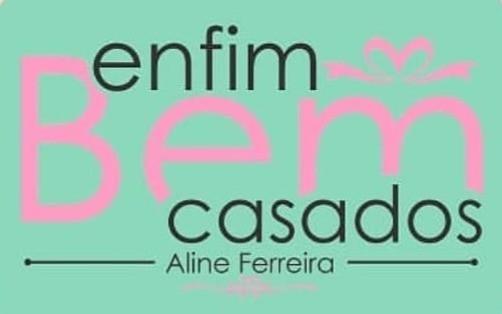 Bem Casados Aline Ferreira