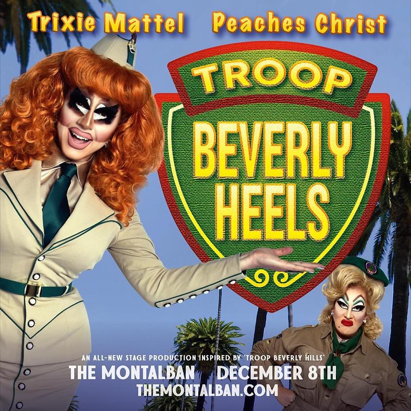 Troop Beverly Heels
