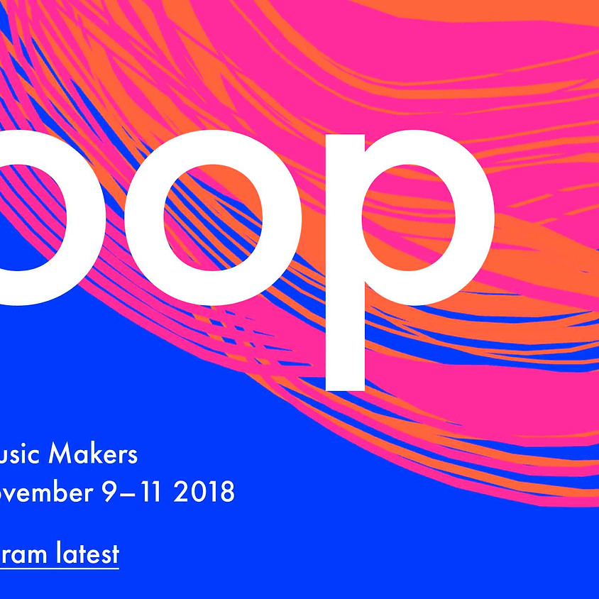 Loop, A Summit for Music Makers