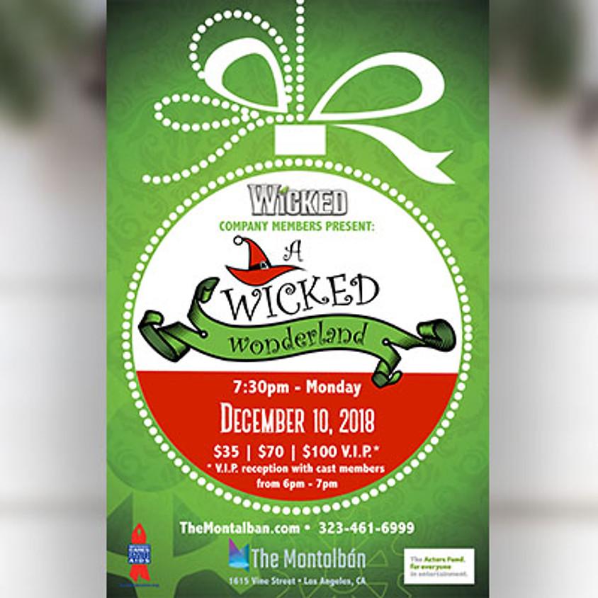A WICKED Wonderland