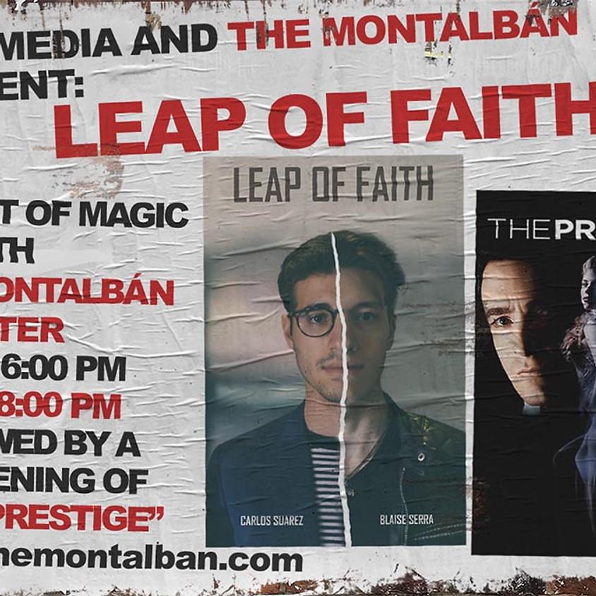 LEAP OF FAITH, Starring Blaise Serra and Carlos Suárez
