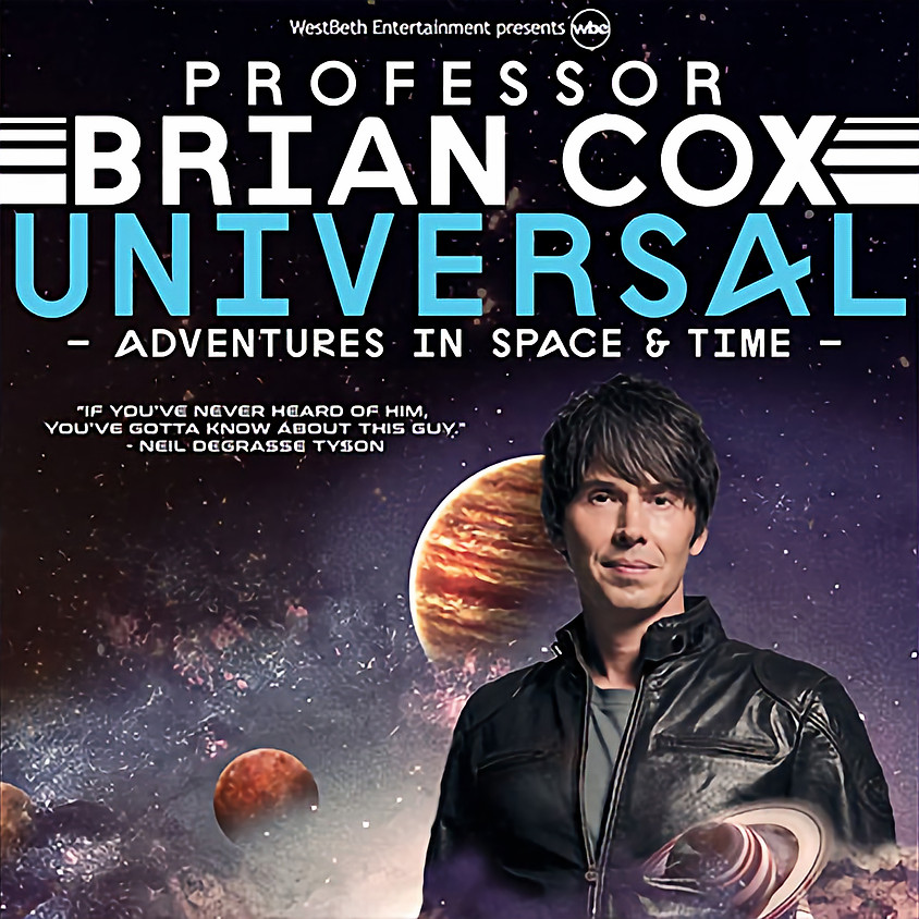 UNIVERSAL: Adventures In Space And Time - World Tour