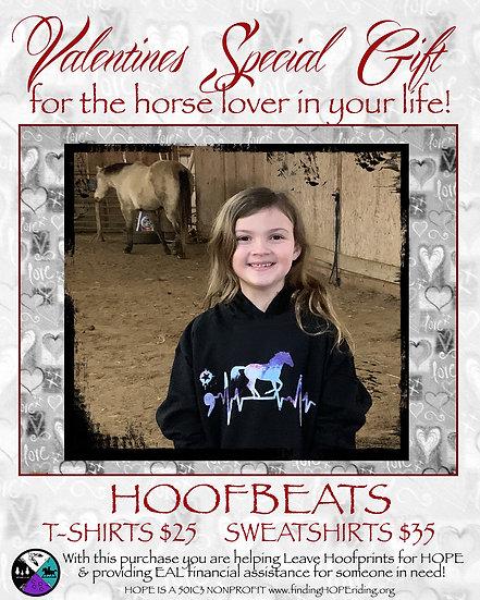 Valentines Special Gift HOOFBEATS Hoodie