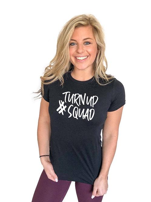 #TurnUpSquad T-shirt