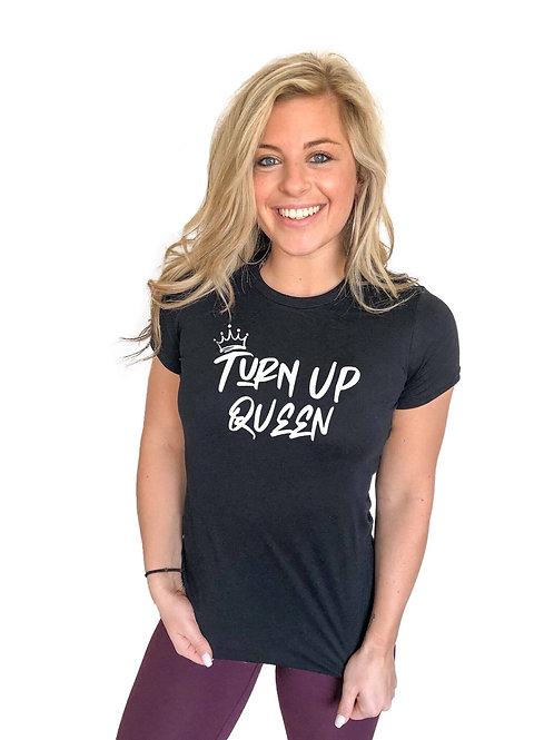 Turn Up QUEEN T-shirt