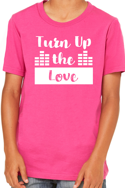 """""""Turn Up The Love"""" Youth T-shirt"""