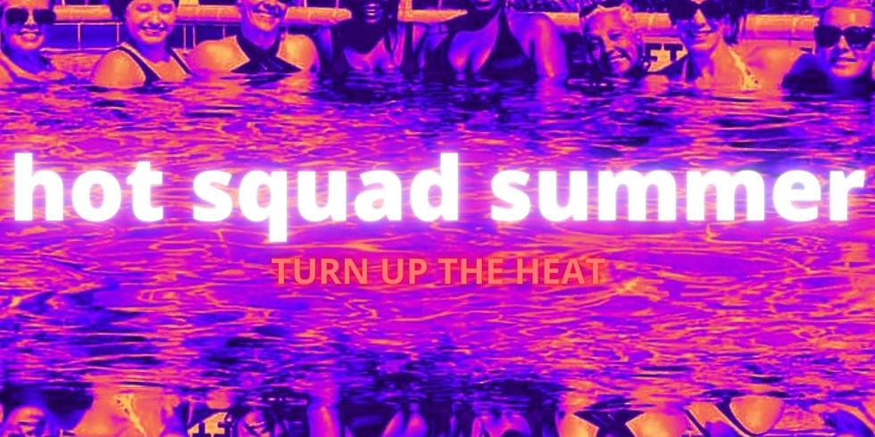 Hot Squad Summer