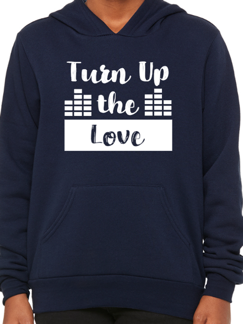 """Turn up the Love"" Youth Hoodie"