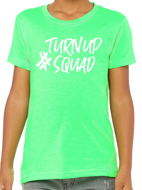 #TurnUpSquad Youth T-shirt