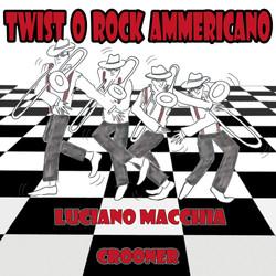 Luciano Macchia Twisto o rock ammericano ART