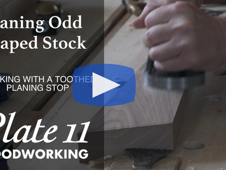 Working Odd Shaped Stock with a Toothed Planing Stop