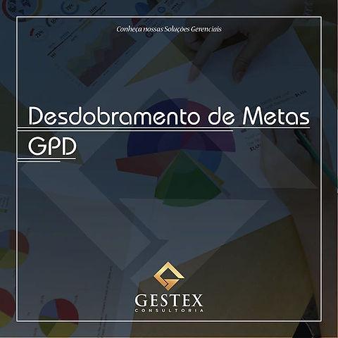 O desdobramento de metas ou GPD(Gerencia