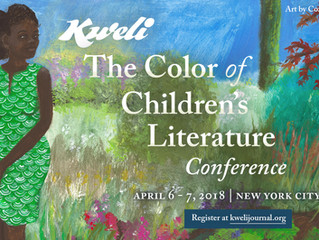 April 6-7 Join me at the 2018 Kweli Color of Children's Literature Conference!