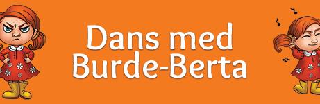 Er du ei Burde-Berte?