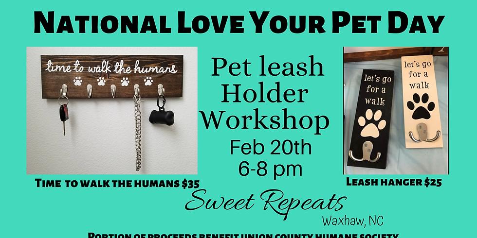 Pet Leash holder Workshop