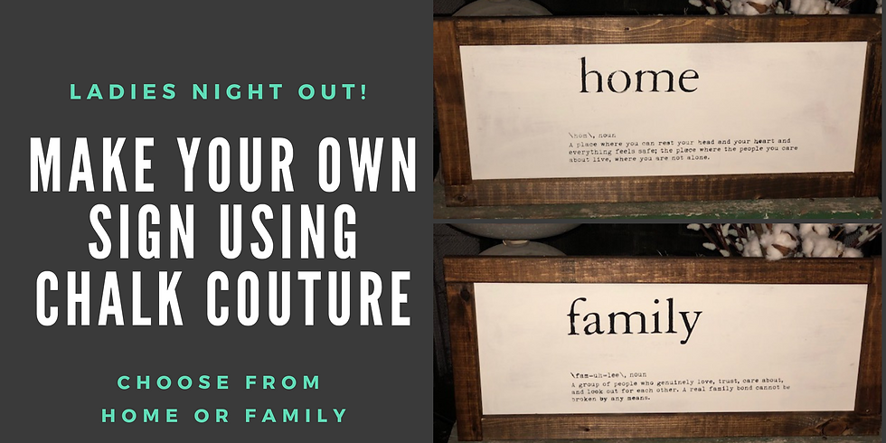 Ladies Night Out - Home or Family Definition Sign