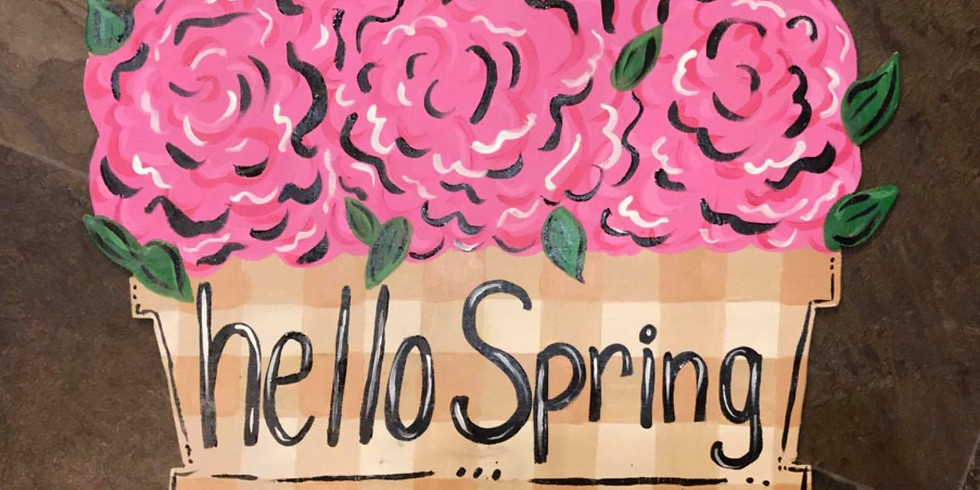 Ladies Night Out - Paint a Hello Spring Wooden Doorhanger