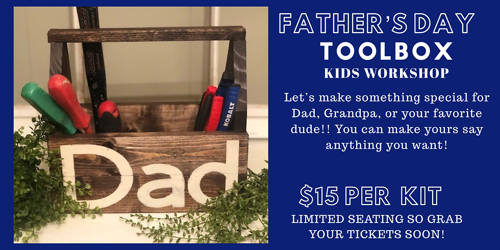 Kids Father's Day Toolbox workshop