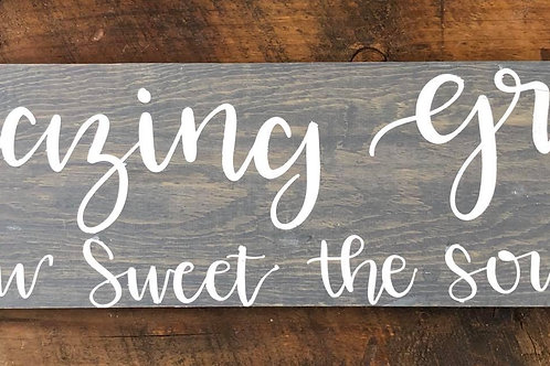 Amazing Grace - How Sweet The Sound Wooden Sign