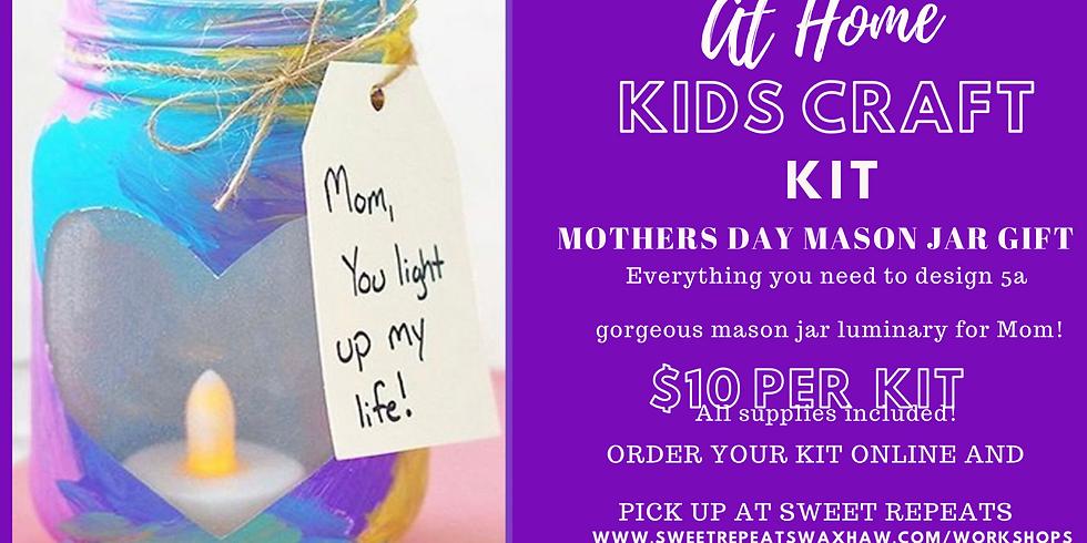 Kids Craft Mothers Day Mason Jar Luminary Gift