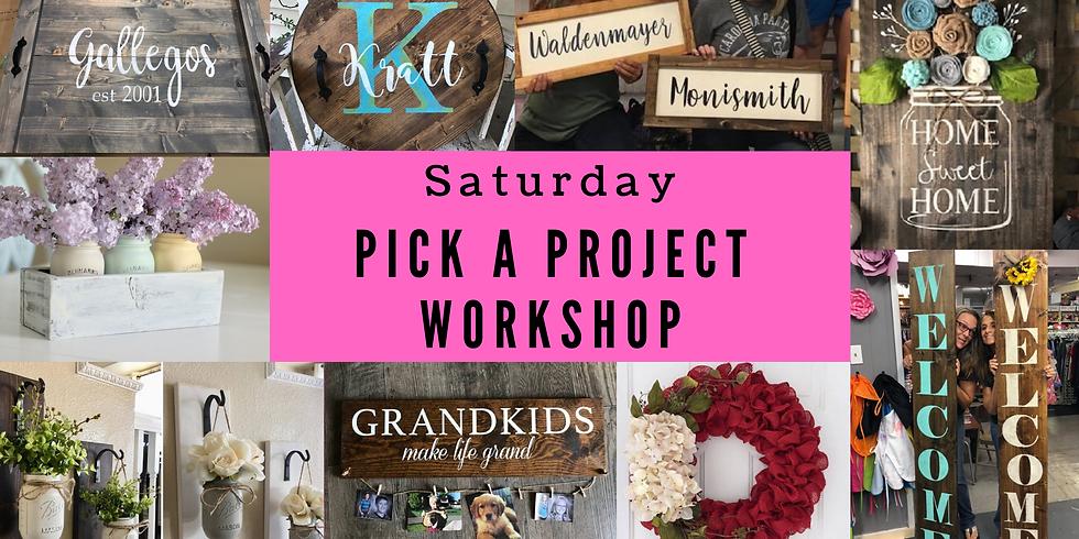 Pick a Project Saturday workshop