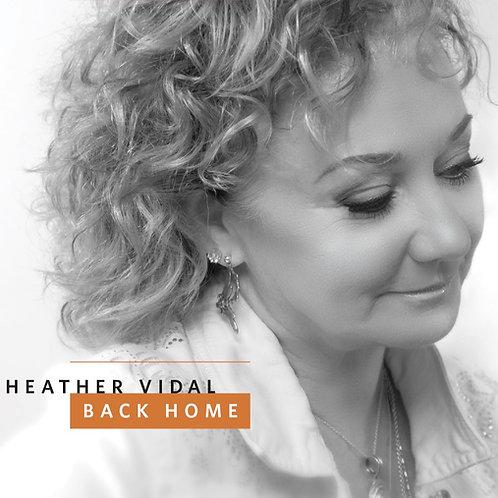 "Heather Vidal ~ ""Back Home"""