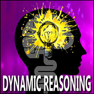 Dynamic reasoning allows dyslexics the ability to construct mental images by combining the past and present to create a solution.
