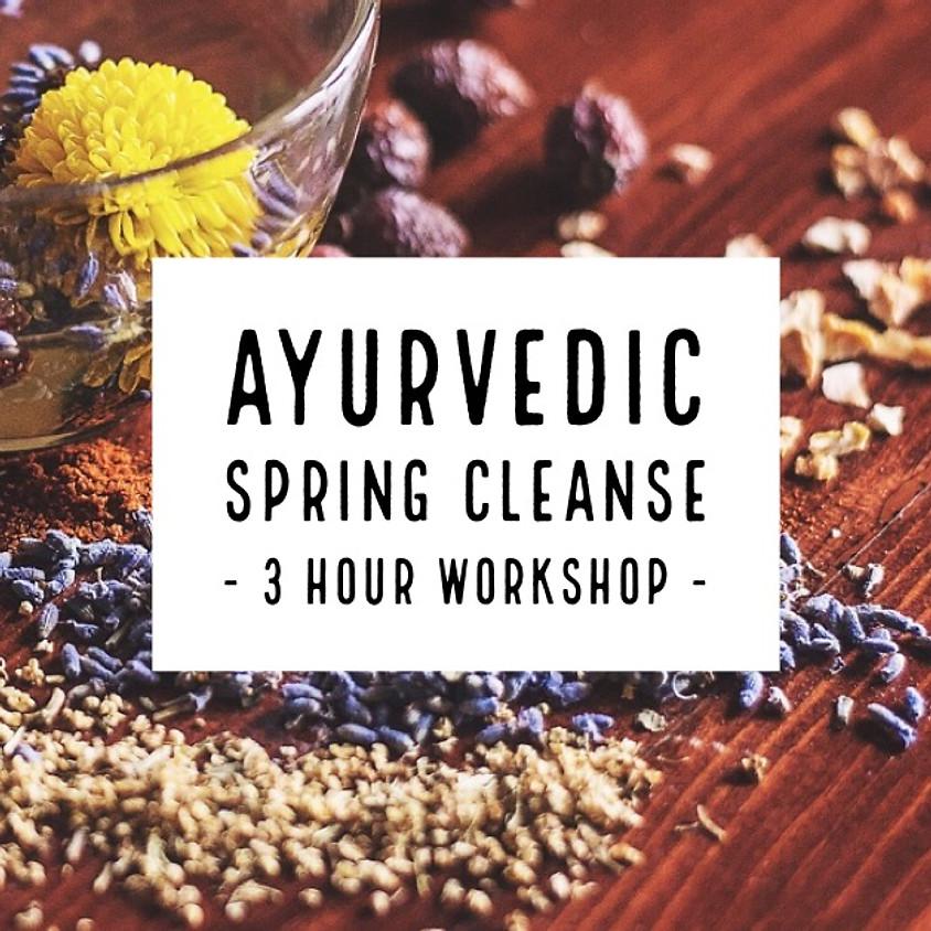 Ayurvedic Spring Cleanse Workshop