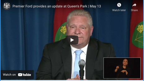 Premier Ford provides an update at Queen's Park   May 13
