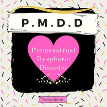 Do You Suffer With Extreme PMS? Could it be PMDD?