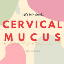 How Well Do You Know Your Cervical Mucous?