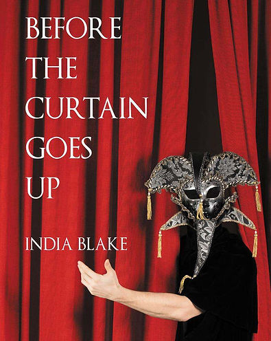 India Blake Before the Curtain Goes Up.j