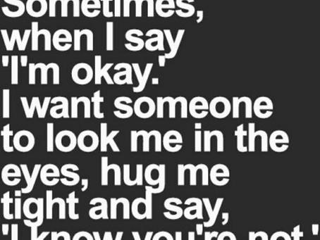 I'm (NOT) Okay, I Promise