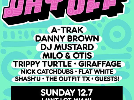 EVENT PREVIEW: Fool's Gold Presents Day Off Miami (A-Trak, Danny Brown, Trippy Turtle, &