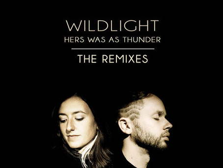 NEW MUSIC: Wildlight – Hers Was As Thunder (The Remixes) [Free Download]