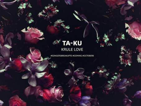 NEW MUSIC: Ta-ku – Krule Love (Free Download, Downtempo, Chill)