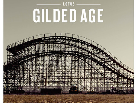 NEW MUSIC: Lotus – Gilded Age (Full Album)