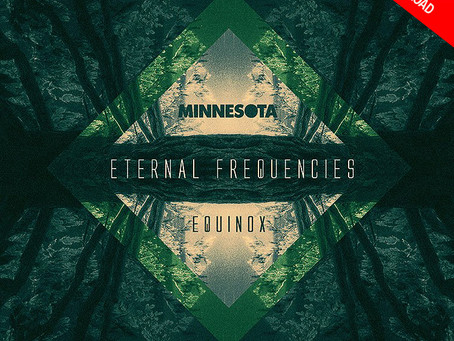 NEW MUSIC: Minnesota – Equinox [Free EP, Chilled-Out Dubstep]