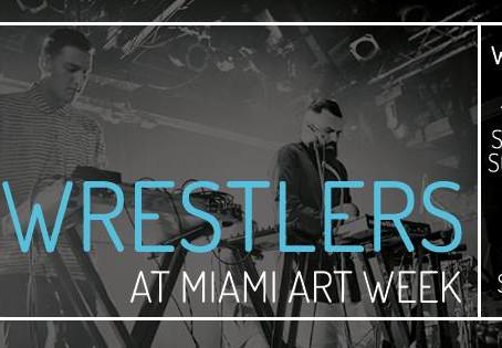 Art Basel Spotlight: Wrestlers (Soulful Electronic Quartet)