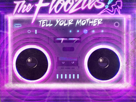 NEW MUSIC: The Floozies – Tell Your Mother LP (Future Funk, Free Download)