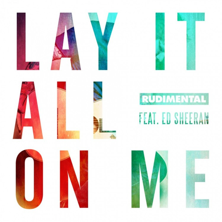 rudimental lay it all on me