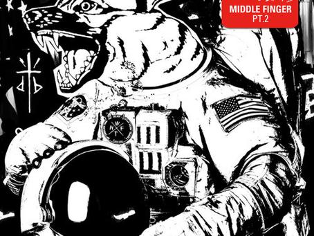 NEW MUSIC: Dog Blood – Middle Finger Pt. II [Techno, Breakbeat, Dubstep]